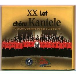 XX Lat chóru Kantele I Liceum Ogólnokształcące Słupsk CD